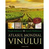 Atlasul mondial al vinului - Hugh Johnson, Jancis Robinson, editura Litera
