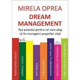 Dream management - Mirela Oprea, editura Cartex