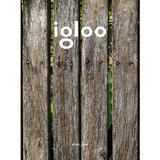 Igloo - Habitat si arhitectura - Octombrie-noiembrie 2019, editura Igloo