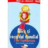 Alice si recordul mondial - Tim Kennemore, editura Aramis