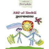 ABC-ul limbii germane - Ala Bujor, Vadim Rusu, editura Epigraf