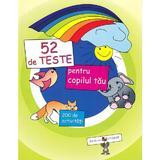 52 de teste pentru copilul tau - Ala Bujor, Veronica Marit, editura Epigraf