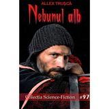 Nebunul alb - Allex Trusca, editura Pavcon