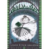 Amelia von Vamp si hotul de amintiri - Laura Ellen Anderson, editura Litera