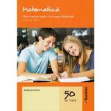 Matematica - Clasa 8 - Ghid complet pentru Evaluarea Nationala - Daniela Stoica, editura Booklet