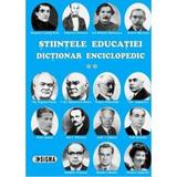 Stiintele educatiei dictionar enciclopedic vol. I, editura Sigma