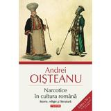 Narcotice in cultura romana Ed.4 - Andrei Oisteanu, editura Polirom