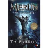Merlin. Anii pierduti - T.A. Barron, editura Litera