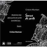 Semne de carte - Cristian Muntean, editura Libris Editorial
