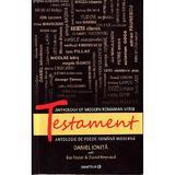 Testament. Antologie de poezie romaneasca moderna ed.2 - Daniel Ionita, editura Minerva