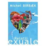 Relatii exuale - Michel Birbaek, editura All
