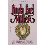 Lili si maiorul - Linda Lael Miller, editura Miron
