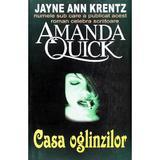 Casa oglinzilor - Amanda Quick, editura Orizonturi