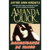 Dansatoarea de tango - Amanda Quick, editura Orizonturi