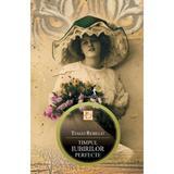 Timpul iubirilor perfecte - Tiago Rebelo, editura All