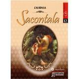 Sacontala - Calidasa, editura Gramar
