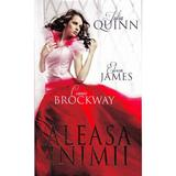 Aleasa inimii - Connie Brockway, Julia Quinn, Eloisa James, editura Litera