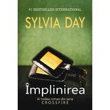 Implinirea - Sylvia Day, editura Litera