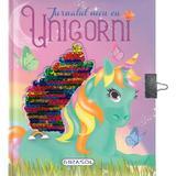 Jurnalul meu cu Unicorni, editura Girasol
