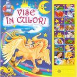 Carte cu sunete: Vise in culori, editura Dorinta