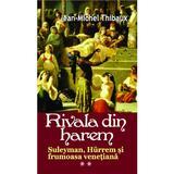 Rivala Din Harem 2 - Jean-Michel Thibaux, editura Orizonturi