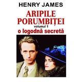Aripile porumbitei vol.1: O logodna secreta - Henry James, editura Orizonturi