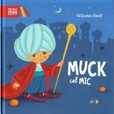 Muck cel mic - Wilhelm Hauff, editura Prut