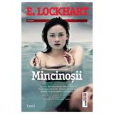 Mincinosii - E. Lockhart, editura Trei