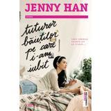 Tuturor baietilor pe care i-am iubit - Jenny Han, editura Trei