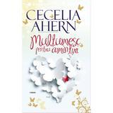 Multumesc pentru amintiri  - Cecilia Ahern, editura All