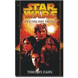 Star Wars - Spectre din trecut - Timothy Zahn, editura Amaltea
