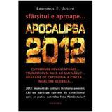 Apocalipsa 2012 (Cartonat) - Lawrence E. Joseph, editura Nemira
