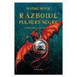 Razboiul pulberii negre - Naomi Novik, editura Nemira