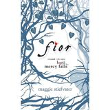 Lupii din Mercy Falls vol.1: Fior - Maggie Stiefvater, editura Rao