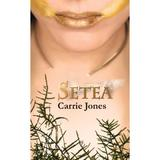 Setea - Carrie Jones, editura Rao