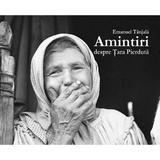 Amintiri despre tara pierduta - Emanuel Tanjala, editura Scoala Ardeleana