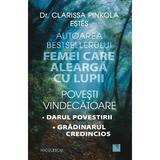 Povesti vindecatoare - Clarissa Pinkola Estes, editura Niculescu