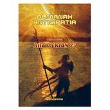 Almanah Anticipatia editie speciala Atlantykron 25, editura Nemira