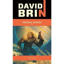 Razboiul Elitelor Vol.1+2 - David Brin, editura Nemira