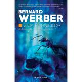 Ziua furnicilor - Bernard Werber, editura Nemira
