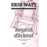 Regatul sfaramat - Erin Watt, editura Trei