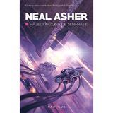 Razboi in zona de separatie - Neal Asher, editura Nemira
