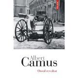 Omul revoltat - Albert Camus, editura Polirom