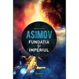 Fundatia si imperiul - Isaac Asimov, editura Paladin