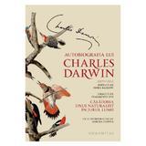 Autobiografia lui Charles Darwin  - Nora Barlow, editura Humanitas