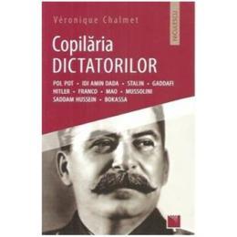 Copilaria dictatorilor - Veronique Chalmet, editura Niculescu