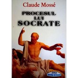 Procesul lui Socrate - Claude Mosse, editura Orizonturi