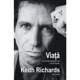 Viata - Keith Richards, James Fox, editura Polirom