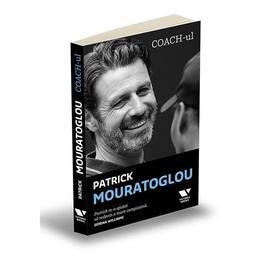 Coach-ul - Patrick Mouratoglou, editura Publica
