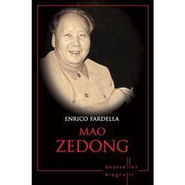 Mao Zedong - Enrico Fardella, editura Litera